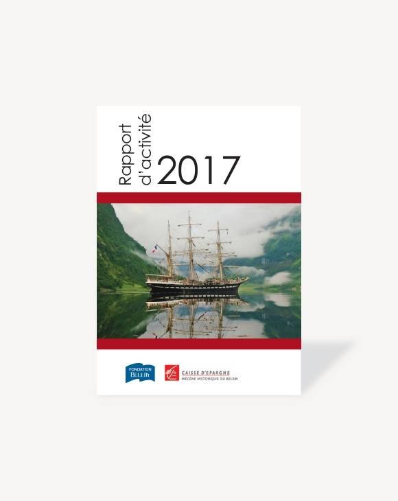 Rapport d'activité 2017 Fondation Belem