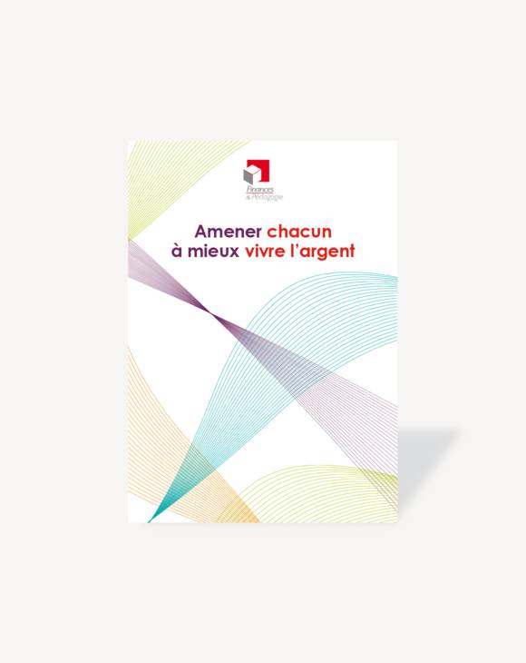 Brochure de présentation 2019 Finances & Pédagogie