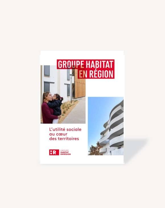 Couverture du document institutionnel Groupe Habitat en Région