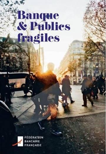 """La Fédération bancaire française publie """"Banques & publics fragiles"""""""