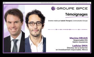 l'interview de Maxime Druais, responsable ESG chez Natixis Assurances et de Ladislas Smia, directeur de la recherche en investissement responsable chez Mirova.