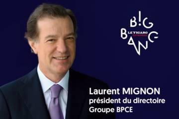 Laurent Mignon, président du directoire du Groupe BPCE