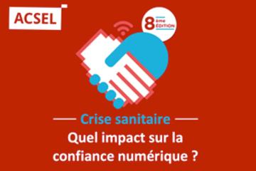 Visuel de la 8e édition du baromètre de la Confiance des Français dans le numérique
