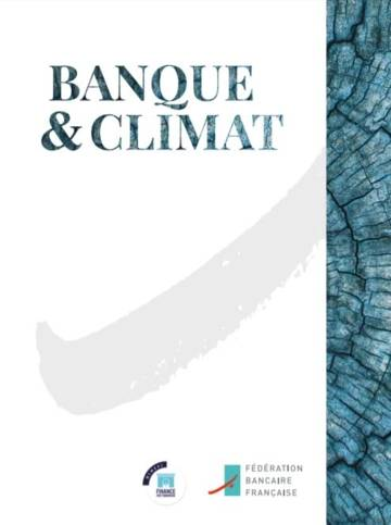 Banque & climat, publication de la FBF (only in French)